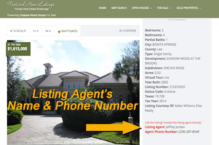 Realtors name and phone number with every listing.